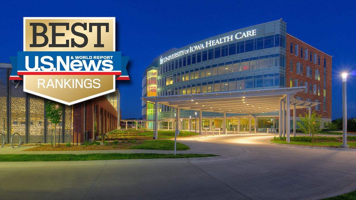 U.S. News & World Report ranks University of Iowa Health Care among Best Hospitals in America,...
