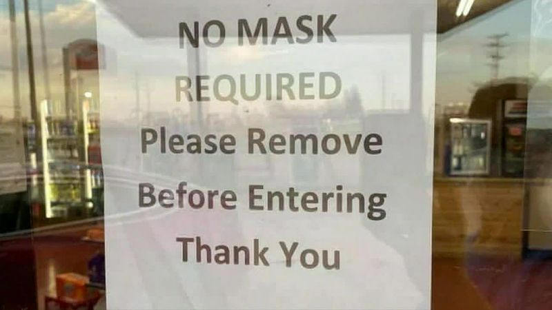 Local business encouraging people not to wear face coverings amid rising COVID 19 cases