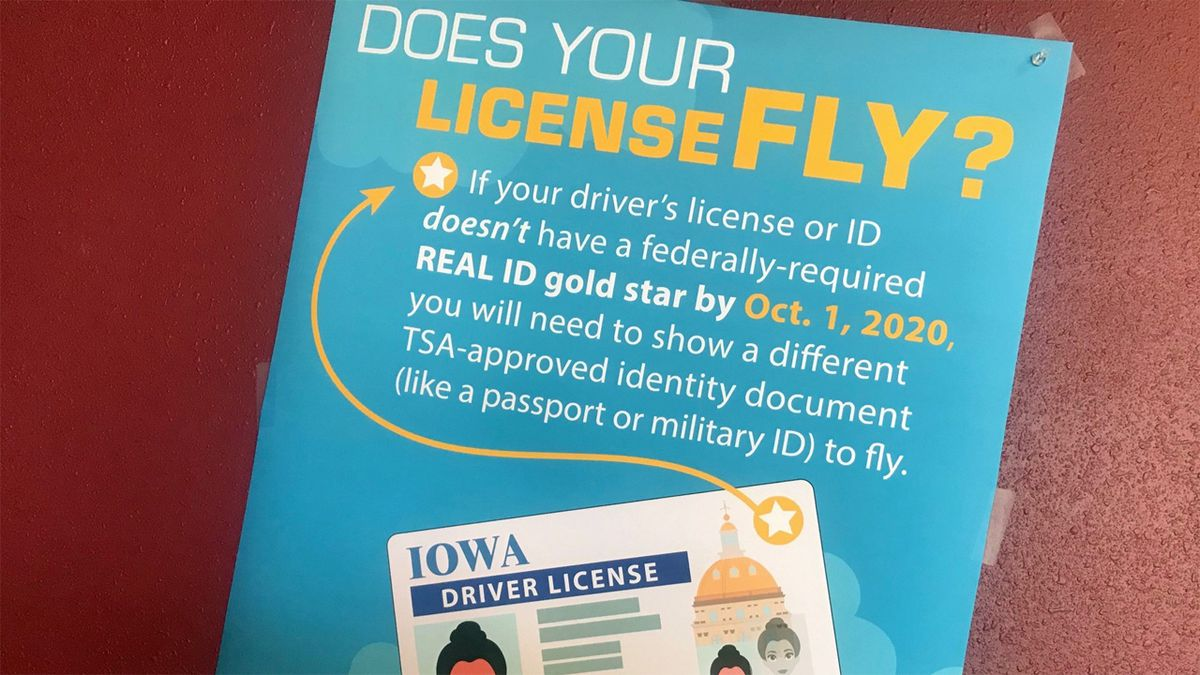 Iowans wanting to fly or enter federal buildings will need a REAL ID by October 2020 (Taylor Holt/KCRG)